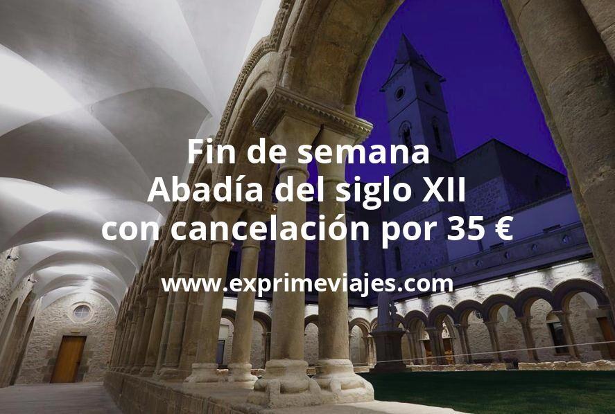 Fin de semana en una Abadía del siglo XII con cancelación por 35€ p.p/noche