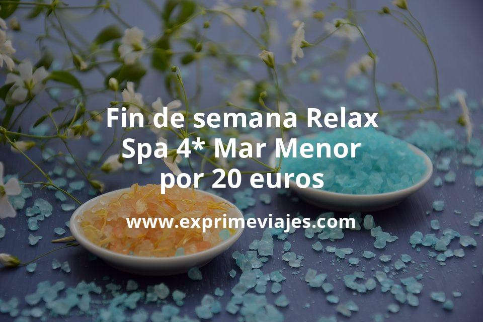 ¡Chollo! Fin de semana Relax: Spa 4* Mar Menor por 20€ p.p/noche