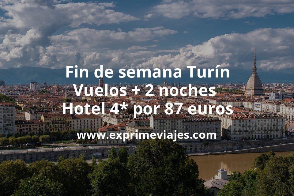 ¡Chollo! Fin de semana Turín: Vuelos + 2 noches hotel 4* por 87euros