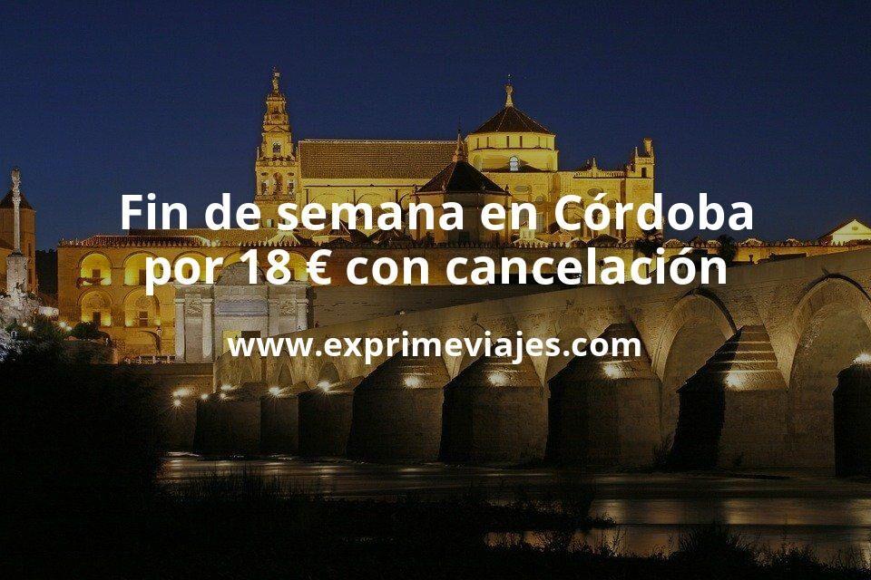 ¡Ofertón! Fin de semana en Córdoba por 18€ p.p/noche con cancelación incluida