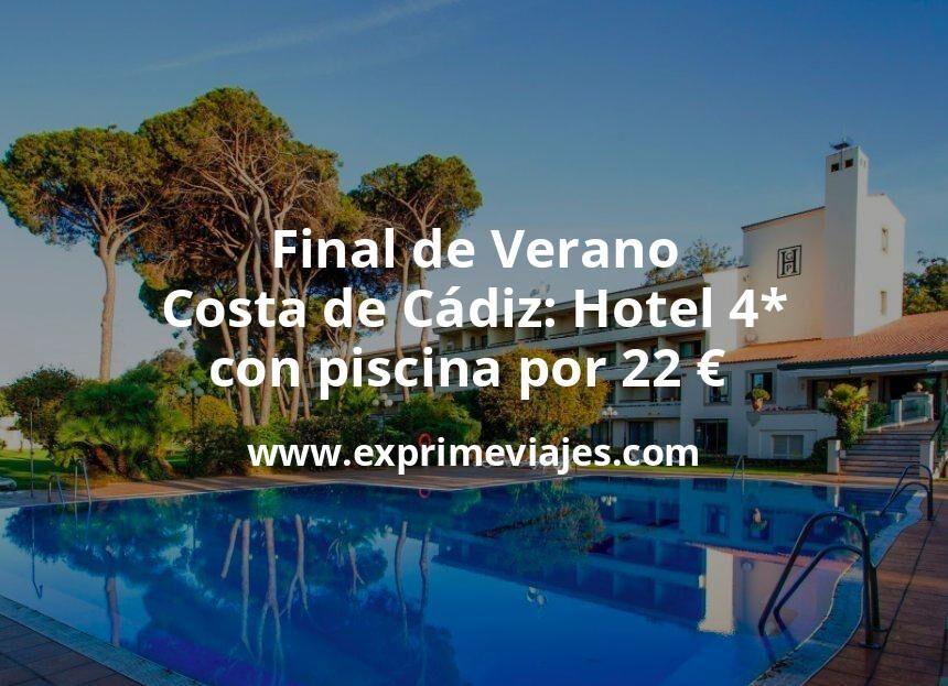 ¡Chollo! Final de Verano en la Costa de Cádiz: Hotel 4* con piscina por 22€ p.p/noche