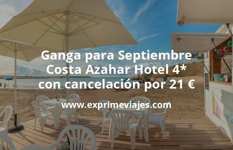 Ganga para Septiembre: Costa Azahar Hotel 4* con cancelación por 21€ p.p/noche