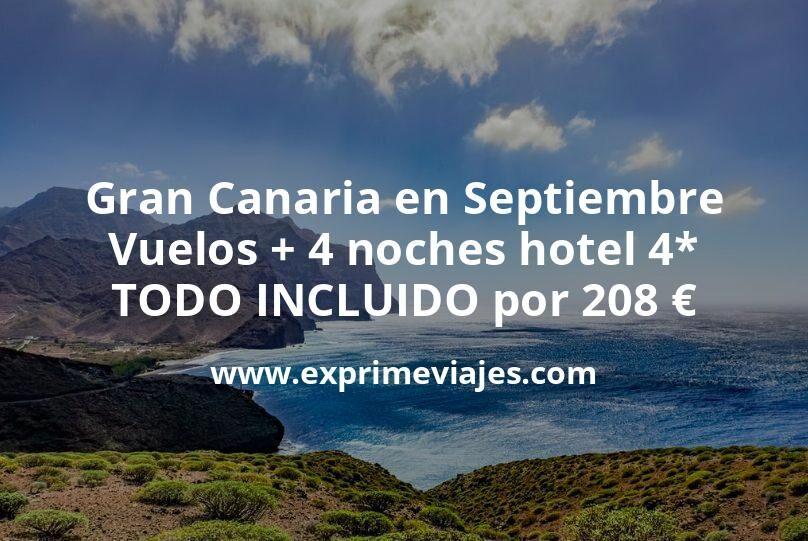 Gran Canaria en Septiembre: Vuelos + 4 noches hotel 4* TODO INCLUIDO por 208euros