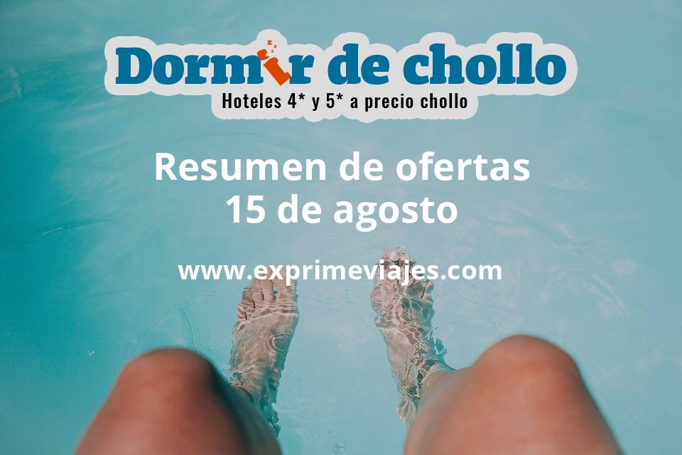 Resumen de ofertas de Dormir de Chollo – 15 de agosto