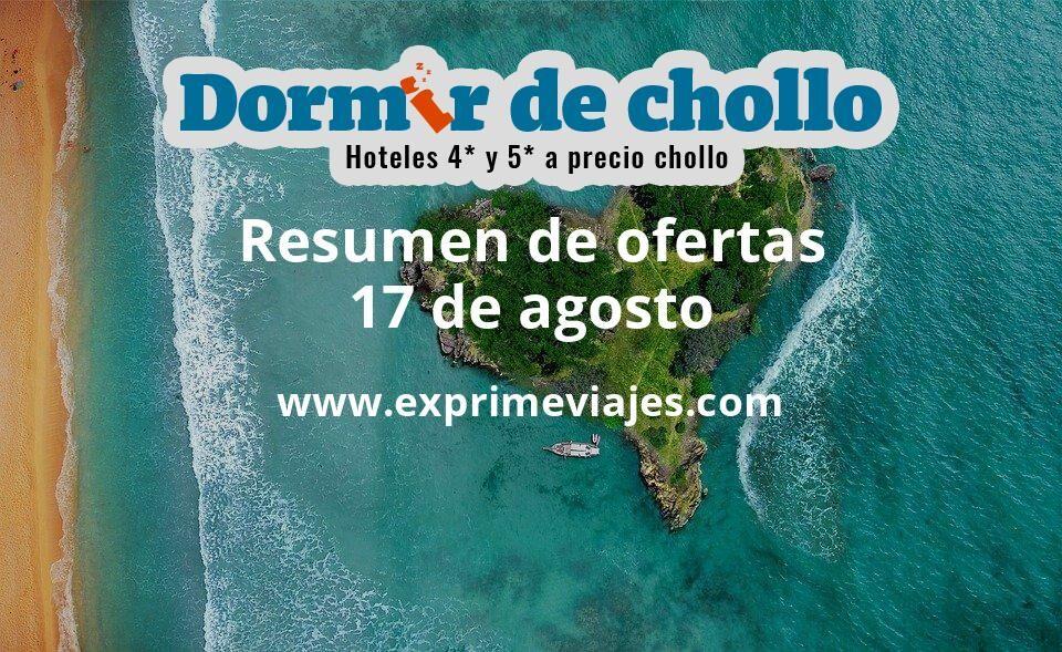 Resumen de ofertas de Dormir de Chollo – 17 de agosto
