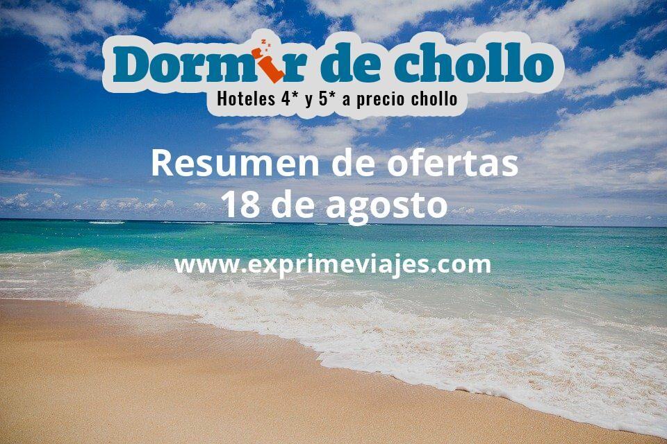 Resumen de ofertas de Dormir de Chollo – 18 de agosto