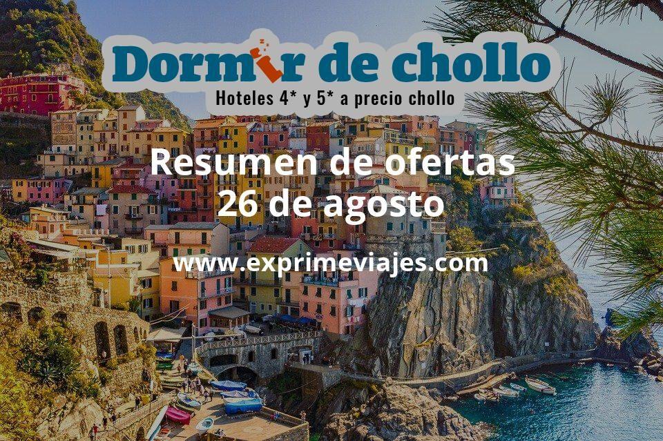 Resumen de ofertas de Dormir de Chollo – 26 de agosto