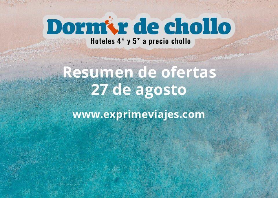 Resumen de ofertas de Dormir de Chollo – 27 de agosto
