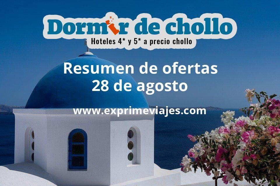 Resumen de ofertas de Dormir de Chollo – 28 de agosto