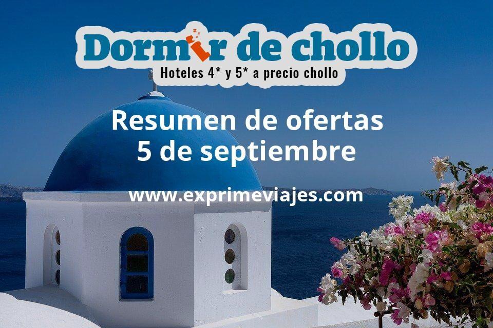 Resumen de ofertas de Dormir de Chollo – 5 de septiembre