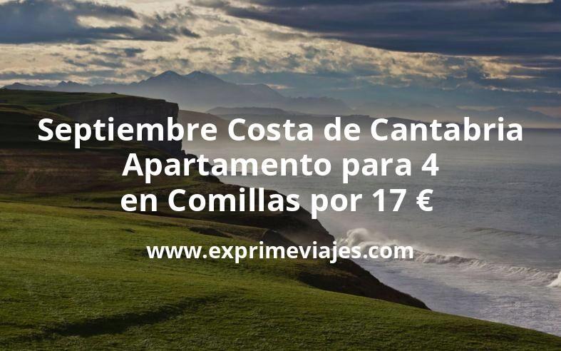 ¡Brutal! Septiembre Costa de Cantabria: Apartamento para 4 en Comillas por 17€ p.p/noche