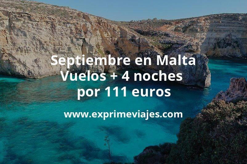 ¡Ofertón! Septiembre en Malta: Vuelos + 4 noches por 111euros