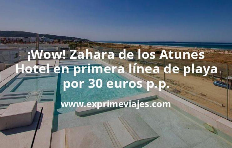 ¡Wow! Zahara de los Atunes: hotel primera línea de playa por 30euros p.p.