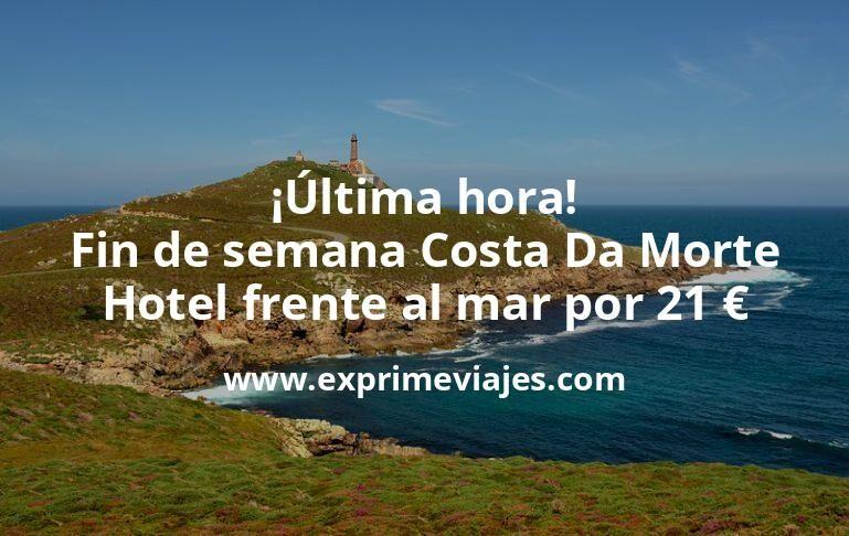 ¡Última hora! Fin de semana Costa Da Morte: Hotel frente al mar por 21€ p.p/noche