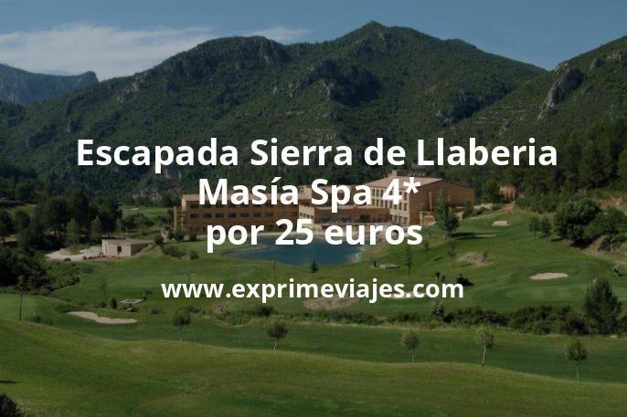 ¡Wow! Escapada a la Sierra de Llaberia: Masía Spa 4* por 25€ p.p/noche