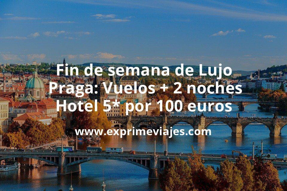 ¡Brutal! Fin de semana de Lujo en Praga: Vuelos + 2 noches hotel 5* por 100euros