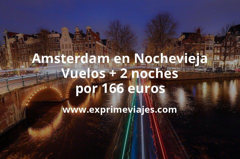 ¡Chollo! Amsterdam en Nochevieja: Vuelos + 2 noches por 166euros