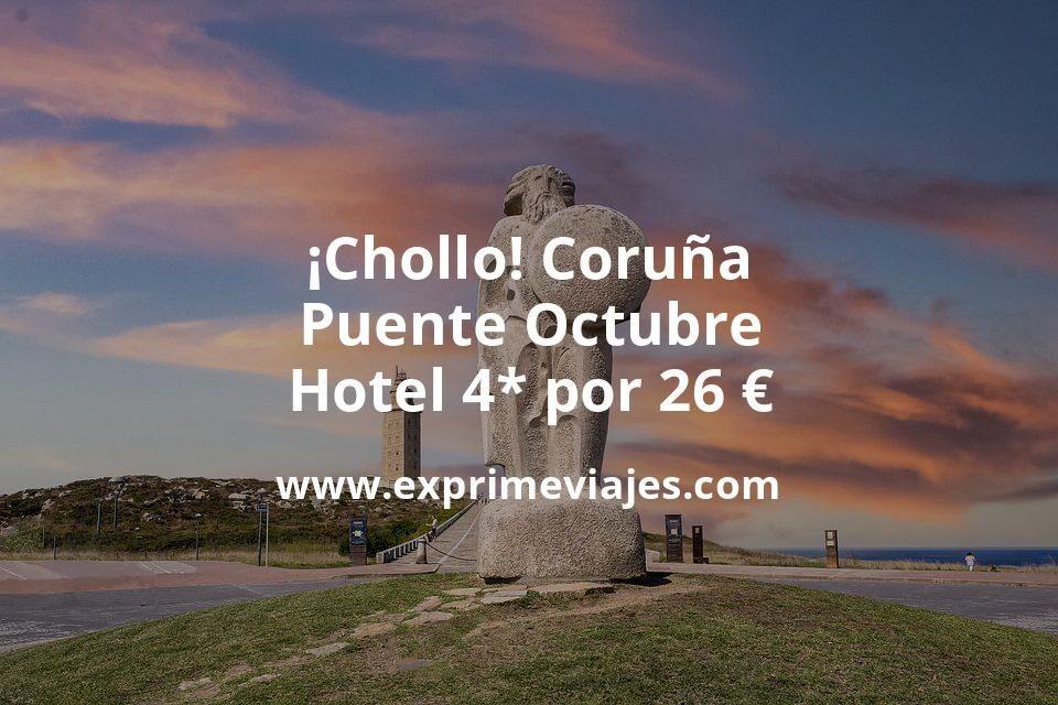 ¡Chollo! Coruña Puente Octubre: Hotel 4* por 26euros p.p/noche