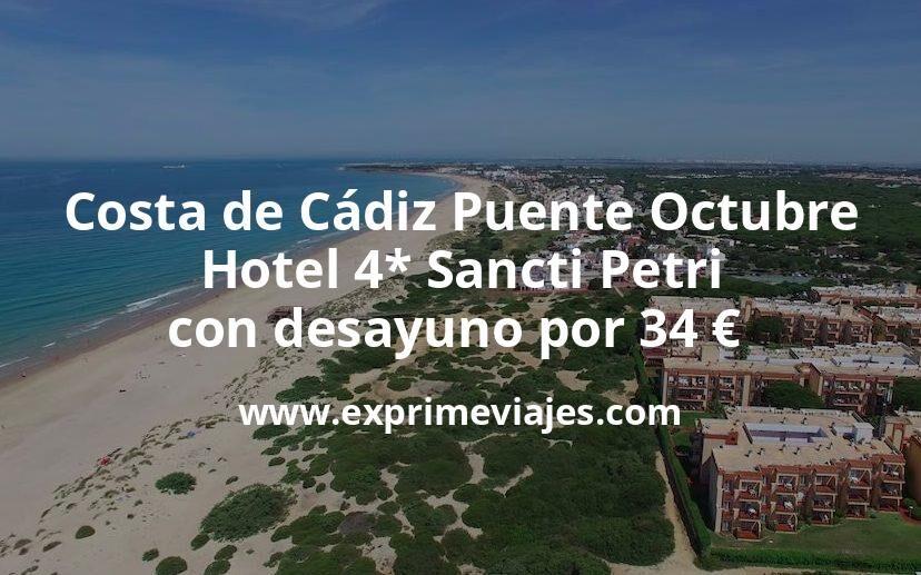Costa de Cádiz Puente Octubre: Hotel 4* Sancti Petri con desayuno por 34€ p.p/noche