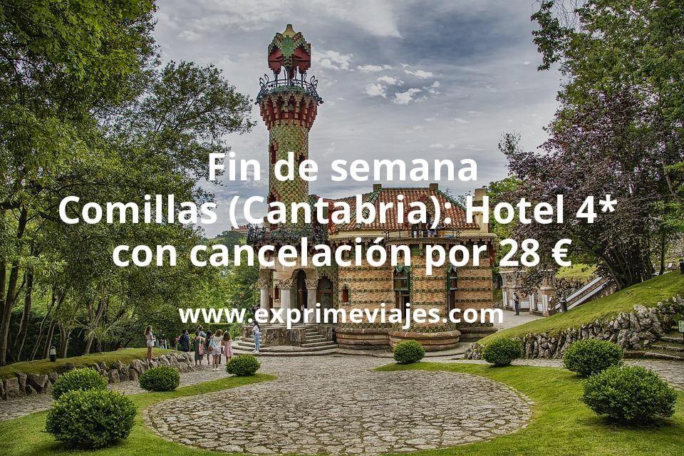 Fin de semana en Comillas (Cantabria): Hotel 4* con cancelación por 28€ p.p/noche