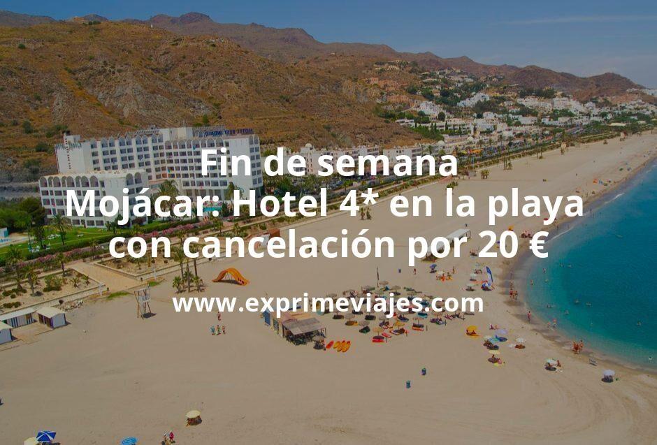 Fin de semana Mojácar: Hotel 4* en la playa con cancelación por 20€ p.p/noche