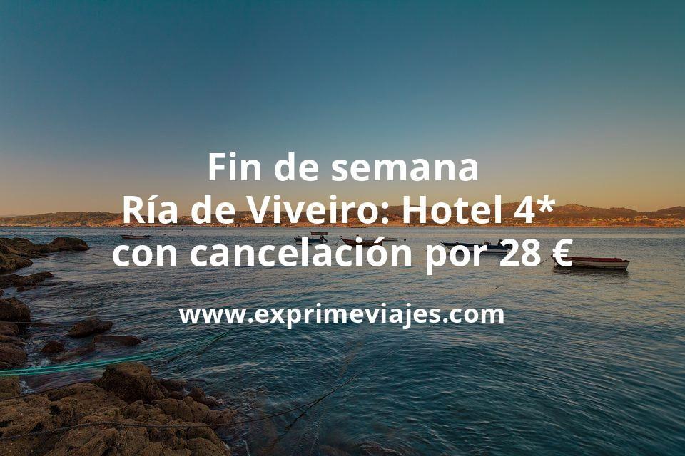 Fin de semana Ría de Viveiro: Hotel 4* con cancelación por 28€ p.p/noche