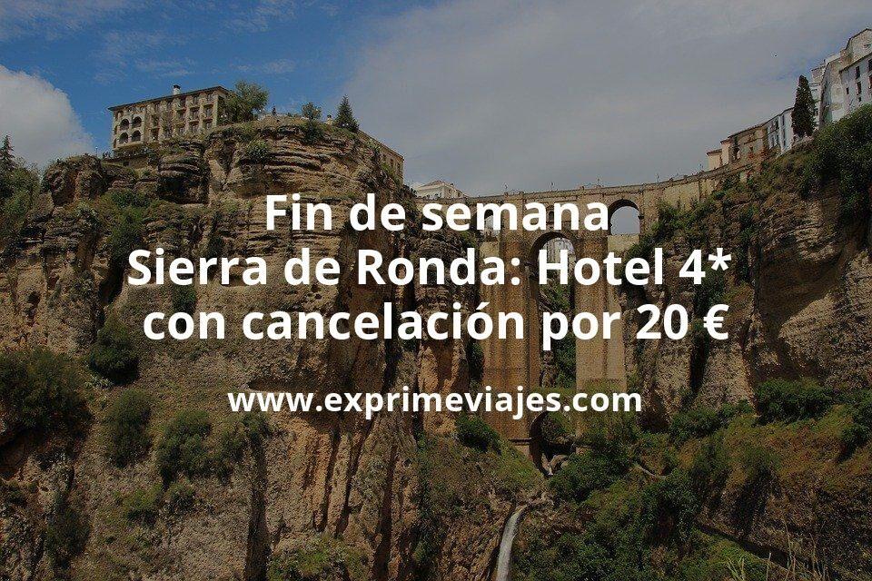 ¡Chollazo! Fin de semana Sierra de Ronda: Hotel 4* con cancelación por 20€ p.p/noche