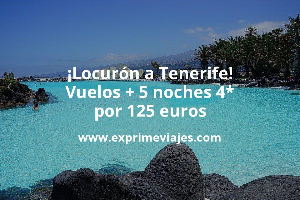 ¡Locurón! Tenerife: vuelos + 5 noches hotel 4* por 125euros
