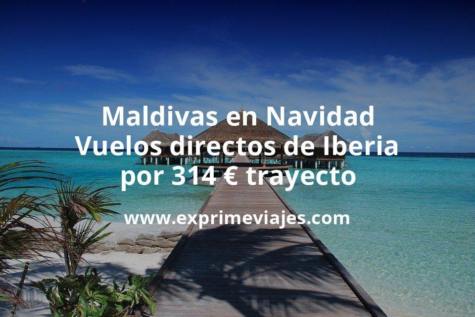 ¡Wow! Maldivas en Navidad: Vuelos directos de Iberia por 314euros trayecto