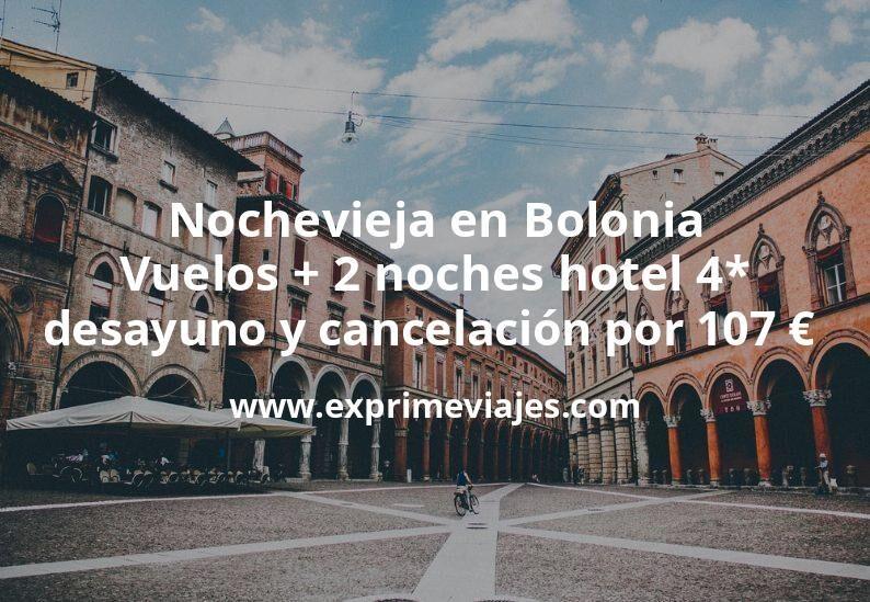 ¡Ofertón! Nochevieja en Bolonia: Vuelos + 2 noches hotel 4* con desayuno y cancelación por 107euros