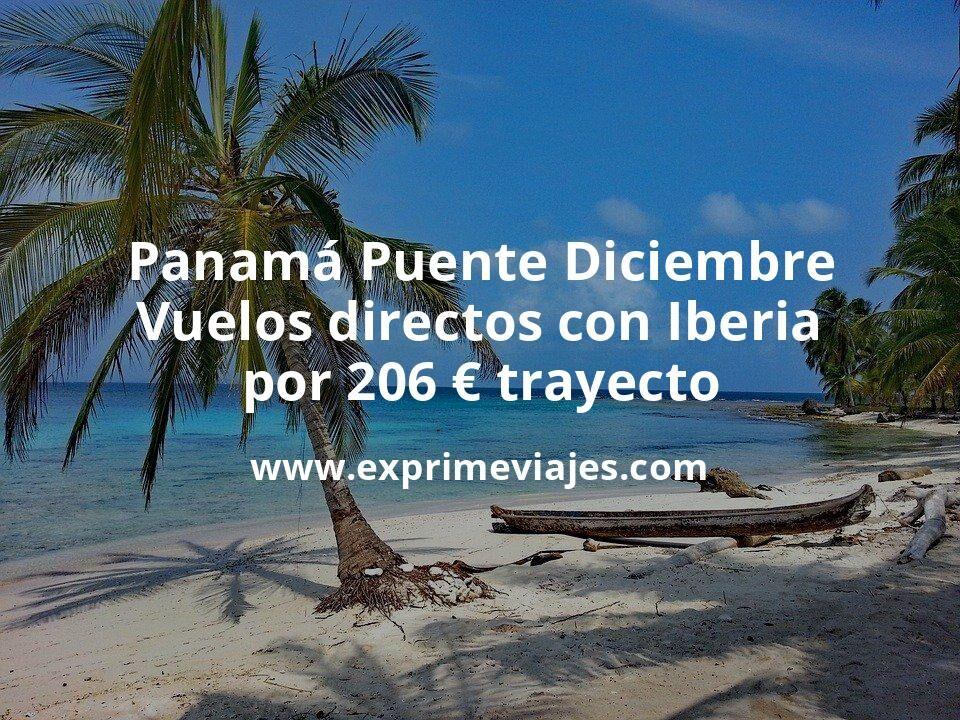 Panamá Puente Diciembre: Vuelos directos con Iberia por 206euros trayecto
