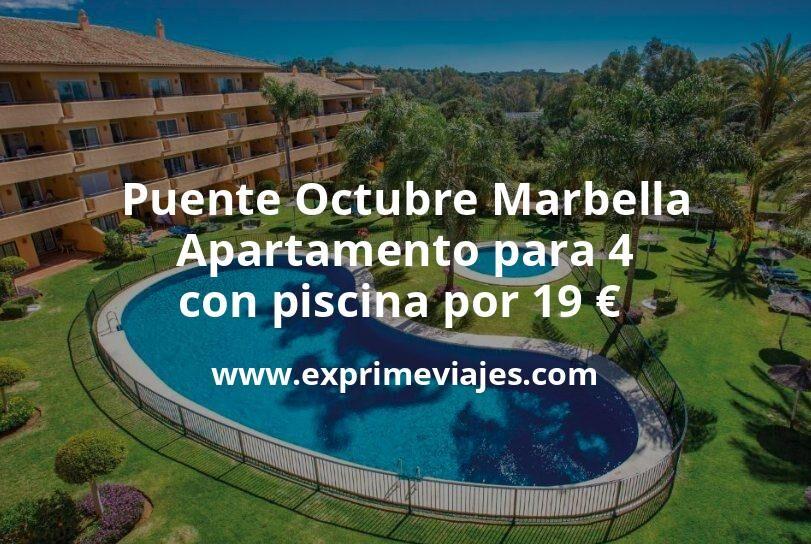 ¡Brutal! Puente Octubre Marbella: Apartamento para 4 con piscina por 19€ p.p/noche