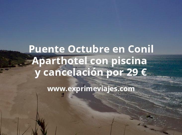 Puente Octubre en Conil: Aparthotel con piscina y cancelación por 29€ p.p/noche