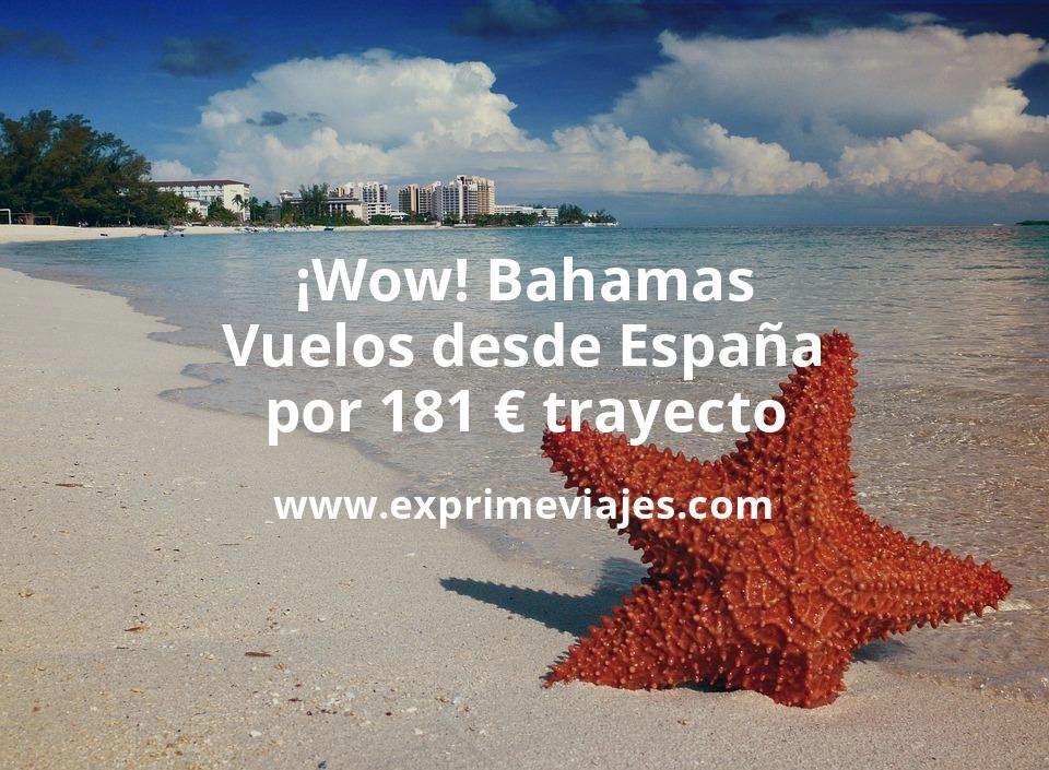 ¡Wow! Bahamas: Vuelos desde España por 181euros trayecto