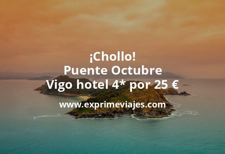 ¡Chollo! Puente Octubre: Vigo hotel 4* por 25€ p.p/noche