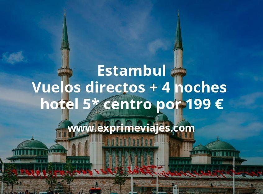 ¡Ofertón! Estambul: Vuelos directos + 4 noches hotel 5* centro por 199euros