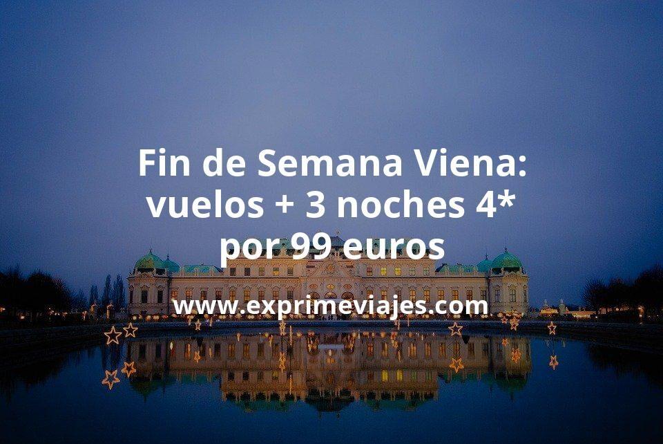 ¡Brutal! Fin de Semana en Viena: Vuelos + 3 noches hotel 4* por 99euros