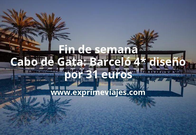 Fin de semana Cabo de Gata: Barceló 4* diseño por 31€ p.p/noche