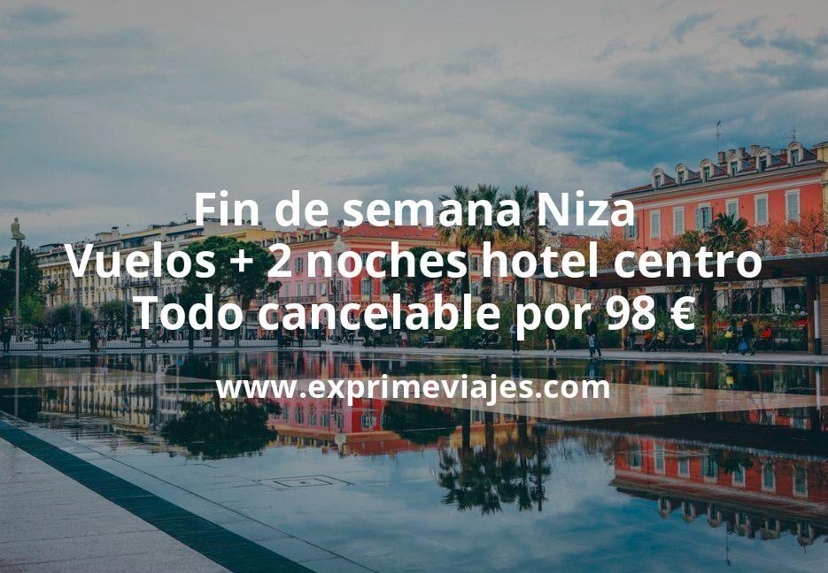 ¡Ganga! Fin de semana en Niza: Vuelos + 2 noches hotel centro todo cancelable por 98euros