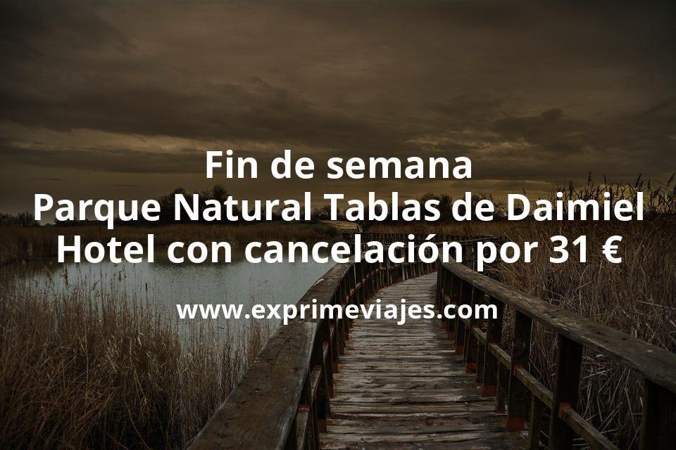 Fin de semana Parque Natural Tablas de Daimiel: Hotel con cancelación por 31€ p.p/noche