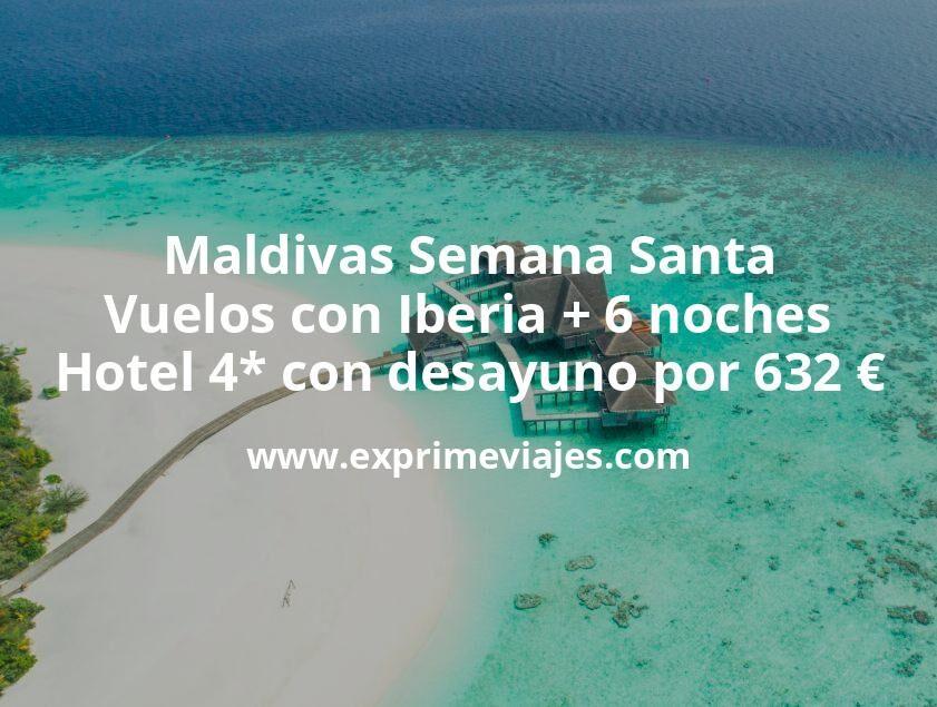 ¡Increíble! Maldivas Semana Santa: Vuelos con Iberia + 6 noches hotel 4* con desayuno por 632euros