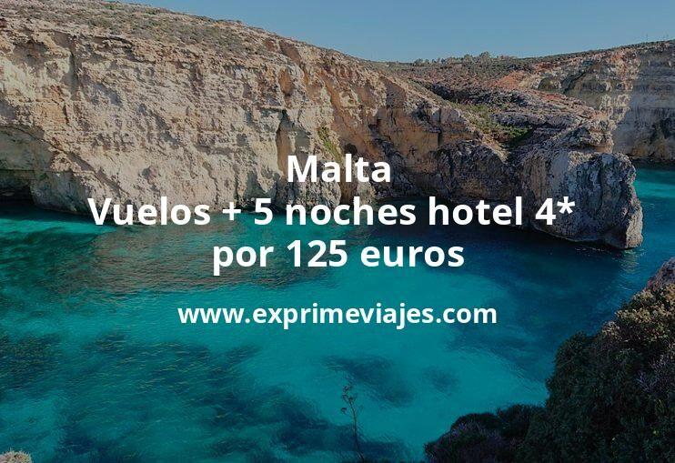 ¡Brutal! Malta: Vuelos + 5 noches hotel 4* por 125euros