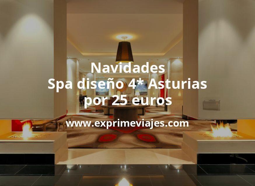 ¡Wow! Navidades: Spa diseño 4* Asturias por 25€ p.p/noche