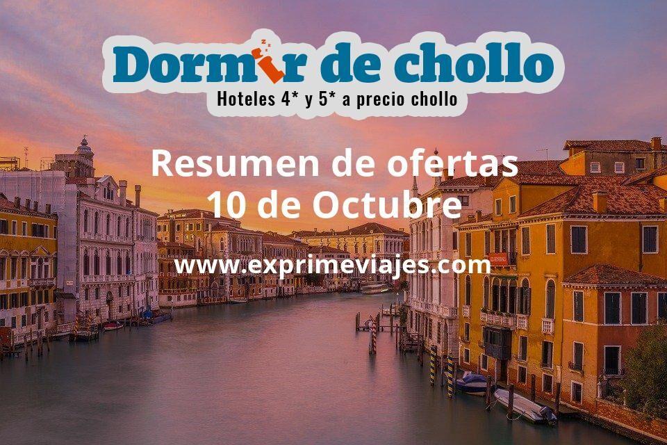 Resumen de ofertas de Dormir de Chollo – 10 de octubre