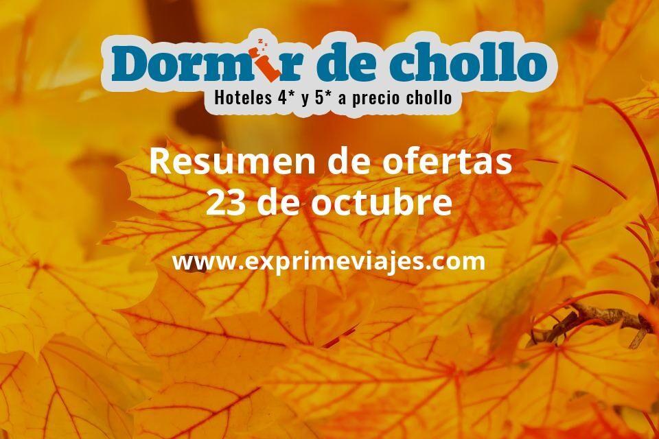 Resumen de ofertas de Dormir de Chollo – 23 de octubre